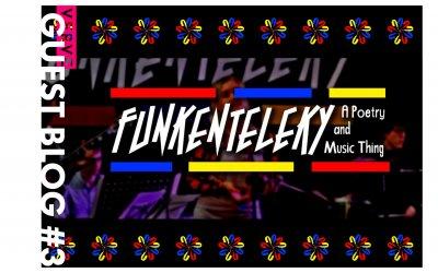 GUEST BLOG #3: Jack Crowe on 'Funkenteleky'