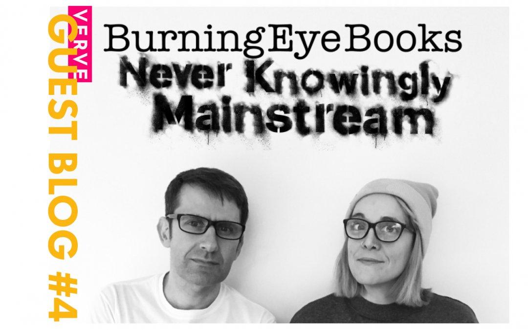 Guest Blog #4: Bridget Hart (Burning Eye Books) on their 'Getting Published Workshop'