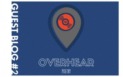 GUEST BLOG #2: Tom Peel on 'Overhear' and poetry walking tours
