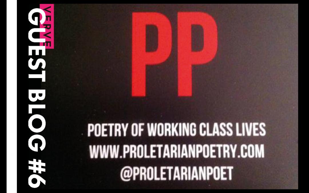 Guest Blog #6: Peter Raynard on Proletarian Poetry